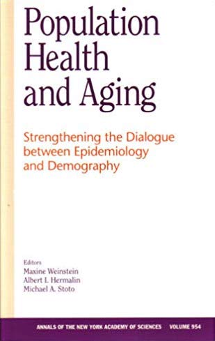 Population Health and Aging: Strengthening the Dialogue Between Epidemiology and Demography